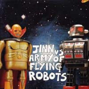 Army of Flying Robots - Jinn vs. Army of Flying Robots cover art