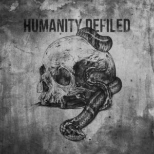 Humanity Defiled - The Demise of the Sane cover art