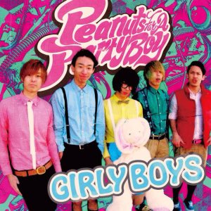 Peanuts For A Party Boy - Girly Boys cover art