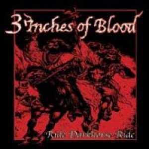 3 Inches Of Blood - Ride Darkhorse Ride cover art