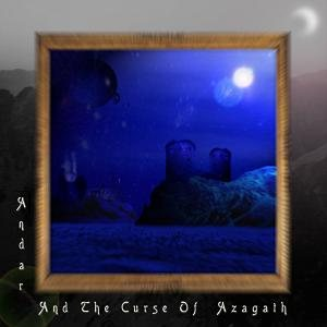 Magister Dixit - Andar and the Curse of Azagath cover art