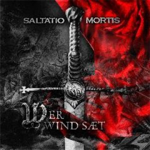 Saltatio Mortis - Wer Wind Sät cover art
