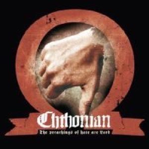 Chthonian - The Preachings of Hate Are Lord cover art