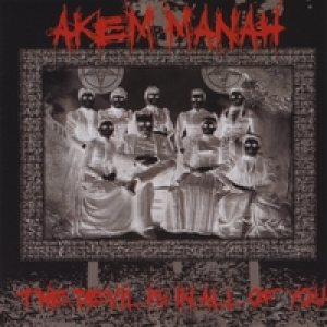 Akem Manah - The Devil is in All of You cover art