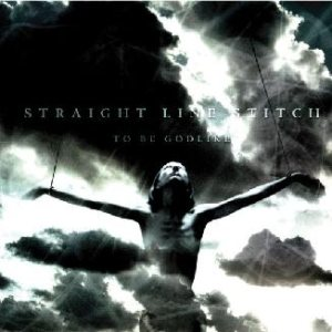 Straight Line Stitch - To Be Godlike cover art
