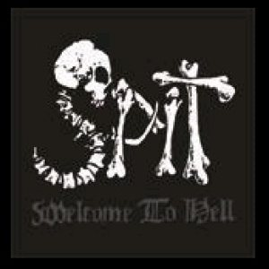 Spit - Welcome to Hell cover art