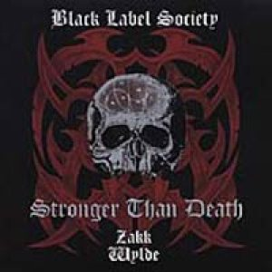 Black Label Society - Stronger Than Death cover art