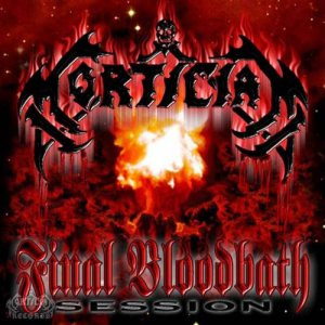 Mortician - Final Bloodbath Session