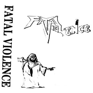 Fatal Violence - Demo I cover art