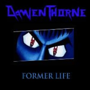 Damien Thorne - Former Life cover art