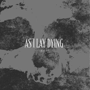 As I Lay Dying - Decas cover art