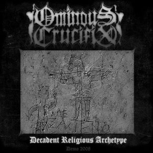 Ominous Crucifix - Decadent Religious Archetype cover art