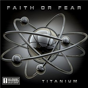Faith or Fear - Titanium cover art