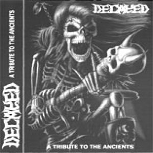 Decayed - A tribute to the ancients
