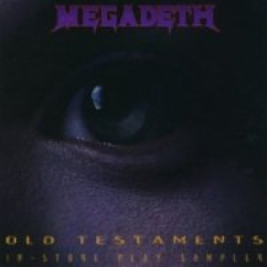 Megadeth - Old Testaments