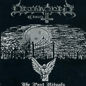 Dethroned Christ - The Past Rituals cover art