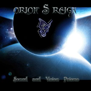 Orion's Reign - Sound and Vision Promo cover art