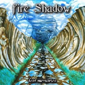 Fire Shadow - Lost Memories cover art