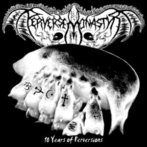 Perverse Monastyr - 10 Years of Perversions cover art