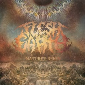 Flesh of the Earth - Nature's Reign cover art
