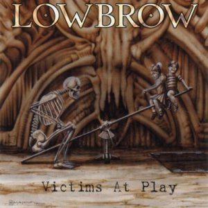 Lowbrow - Victims at Play cover art