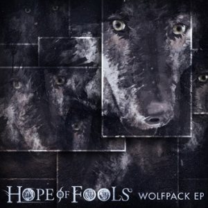 Hope of Fools - Wolfpack cover art