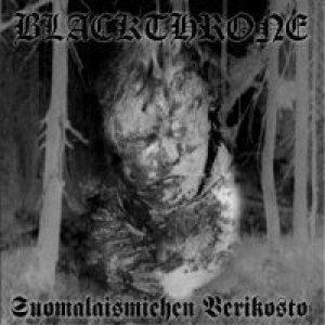 Blackthrone - Suomalaismiehen Verikosto cover art