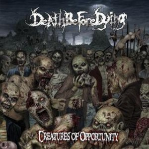 Death Before Dying - Creatures of Opportunity cover art