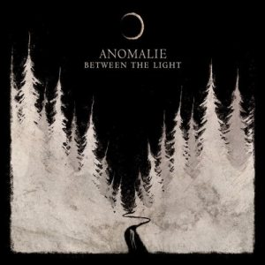 Anomalie - Between the Light cover art