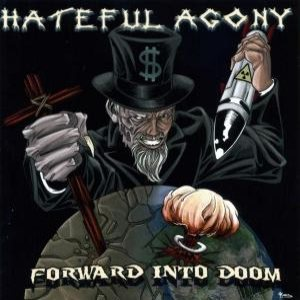 Hateful Agony - Forward into Doom cover art