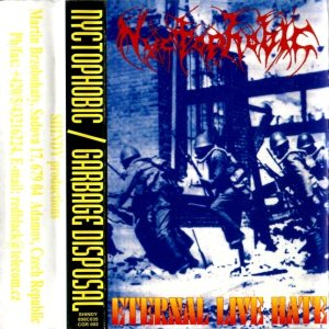 Nyctophobic / Garbage Disposal - Eternal Live Hate / Union Live '98 cover art