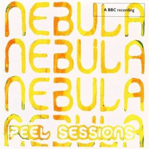 Nebula - BBC Peel Sessions cover art