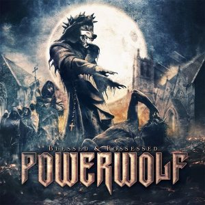Powerwolf - Blessed & Possessed cover art