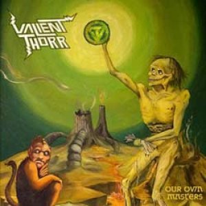 Valient Thorr - Our Own Masters cover art
