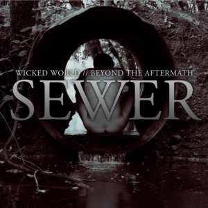Beyond The Aftermath - SEWER cover art