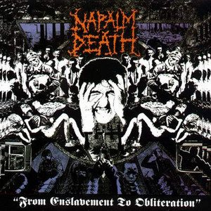 Napalm Death - From Enslavement to Obliteration cover art