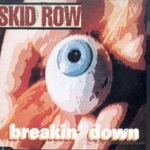 Skid Row - Breakin' Down cover art