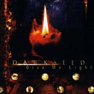 Darkseed - Give Me Light cover art