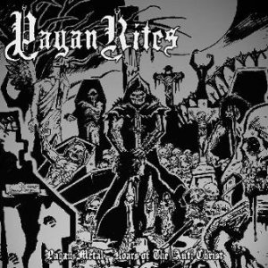 Pagan Rites - Pagan Metal - Roars of the Anti Christ cover art
