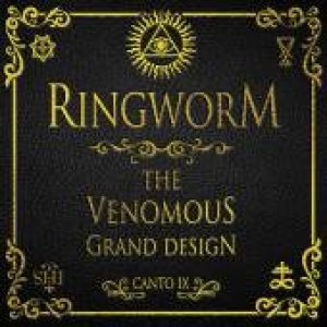 Ringworm - The Ninth Circle: the Venomous Grand Design cover art