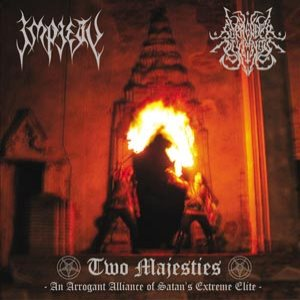 Impiety / Surrender of Divinity - Two Majesties: an Arrogant Alliance of Satan's Extreme Elite cover art