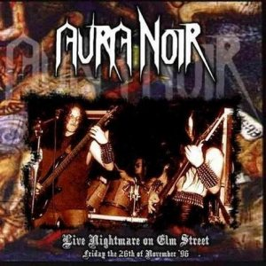 Aura Noir - Live Nightmare on Elm Street cover art