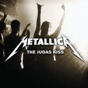 Metallica - The Judas Kiss cover art