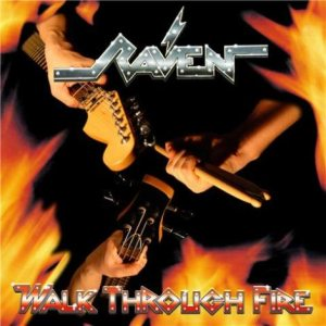 Raven - Walk Through Fire cover art