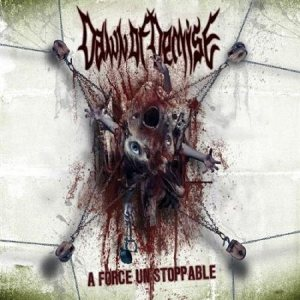 Dawn Of Demise - A Force Unstoppable cover art