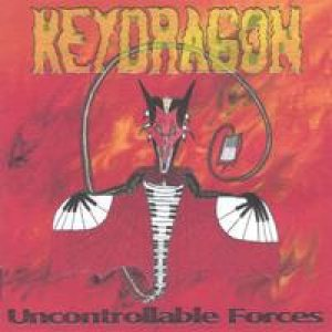 KeyDragon - Uncontrollable Forces cover art
