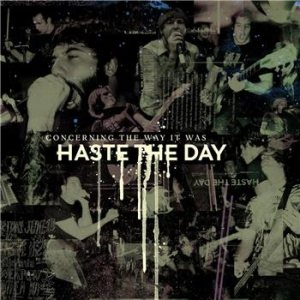 Haste The Day - Concerning the Way It Was cover art