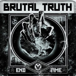 Brutal Truth - End Time cover art