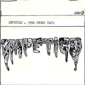 Impetigo - 1990 Promo Tape cover art