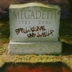 Megadeth - Still, Alive... and Well? cover art